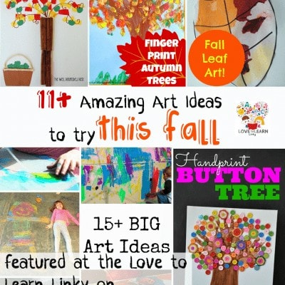 Letter of the Week A-Z Series: A is for Art & 11+ Amazing Art Ideas to Try This Fall (Love to Learn Linky #7)