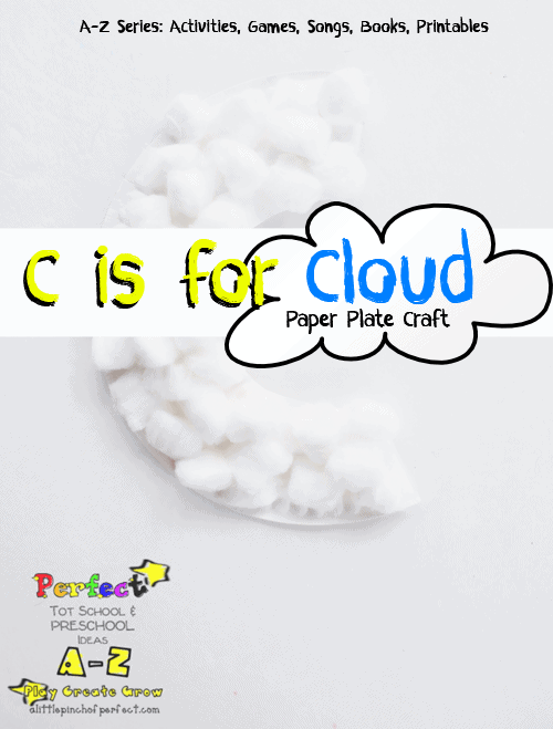 Letter of the Week A-Z Series: C is for Cloud Activities and Crafts
