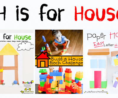 Letter of the Week A-Z Series: H is for House