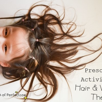Preschool Activities: Hair and Why it's There