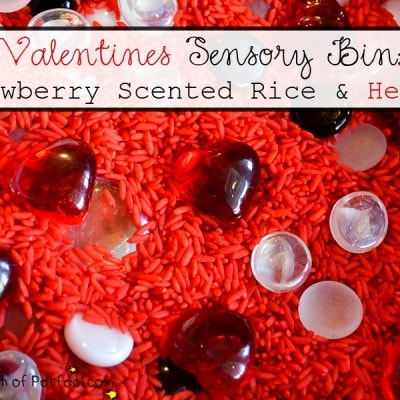 Valentines Sensory Bin: Strawberry Scented Rice & Hearts