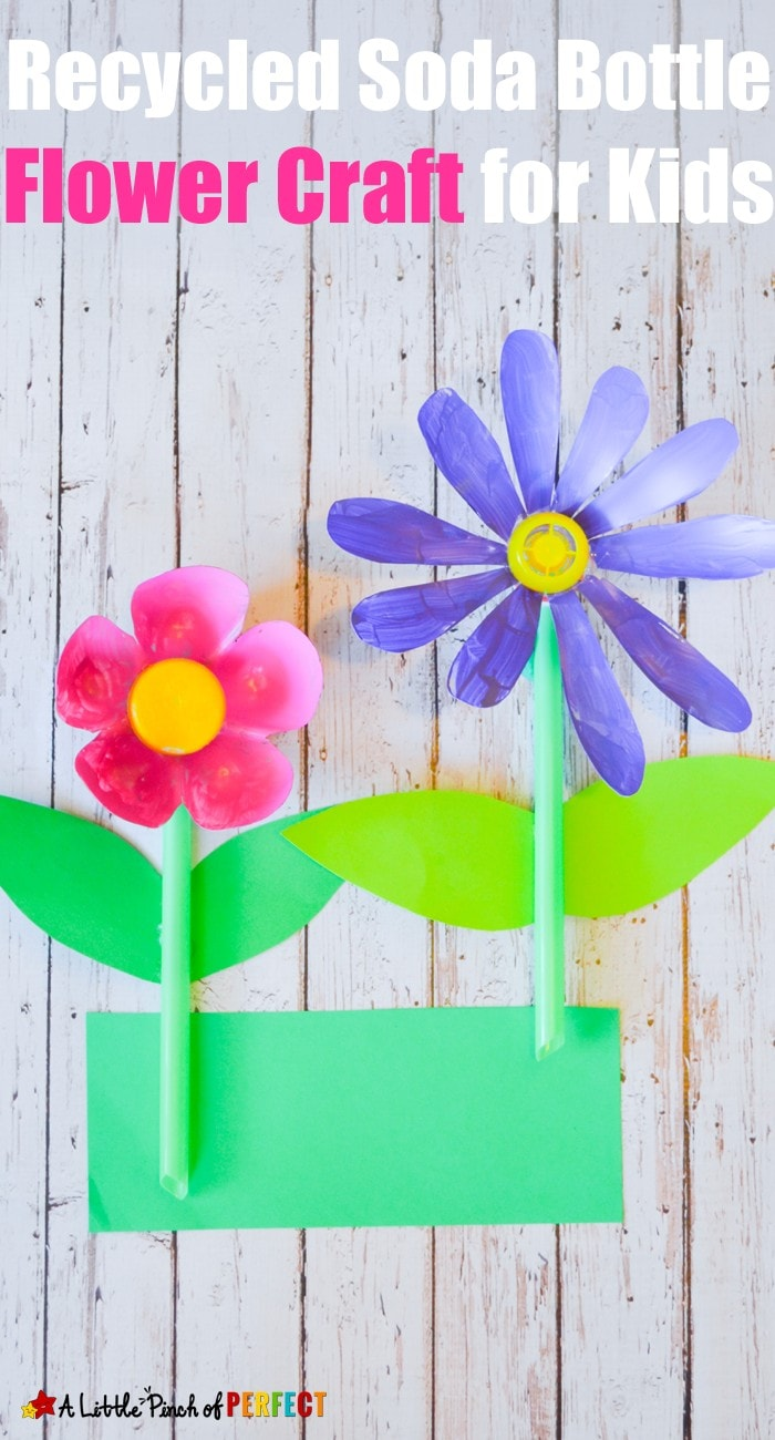 RECYCLED SODA BOTTLE FLOWER CRAFT FOR KIDS: Perfect for spring flowers, Mother's Day, and recycled crafting