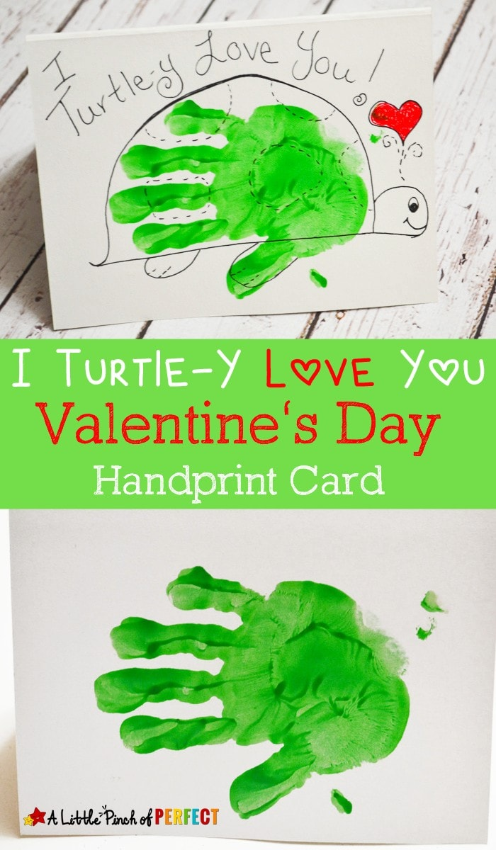 I Turtle-Y Love You Valentine's Day Handprint Card for Kids: An adorable homemade card to make for parents, grandparents, and friends