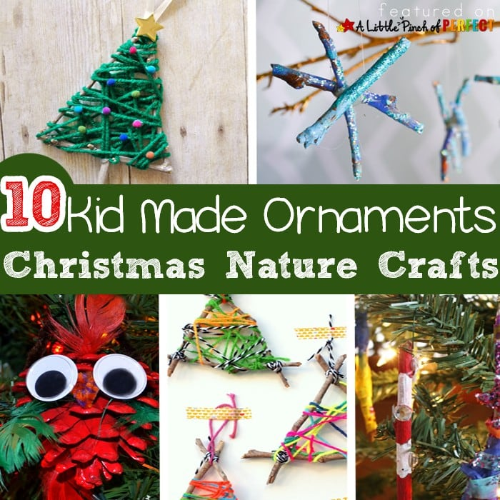 10 Kid Made Ornaments: Easy and Inexpensive Christmas Nature Crafts (pinecones, sticks, shells, and more)