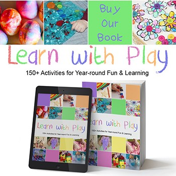 Learn With Play: 150+ Activities for Fun & Learning With Kids