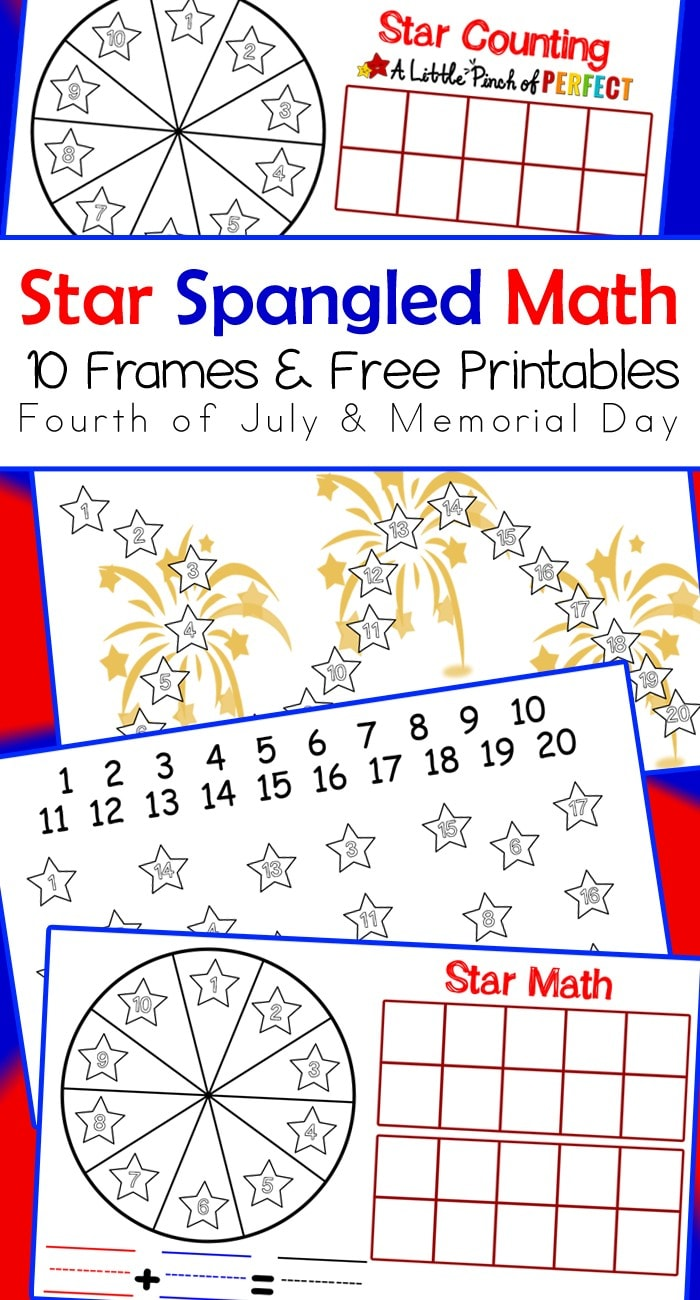 Star Spangled Free Printable Math Activities for the Fourth of July, Memorial Day, and Flag Day: 10 Frames Game with Spinner, Counting to 20, Addition and Subtraction (preschool, kindergarten, first grade)