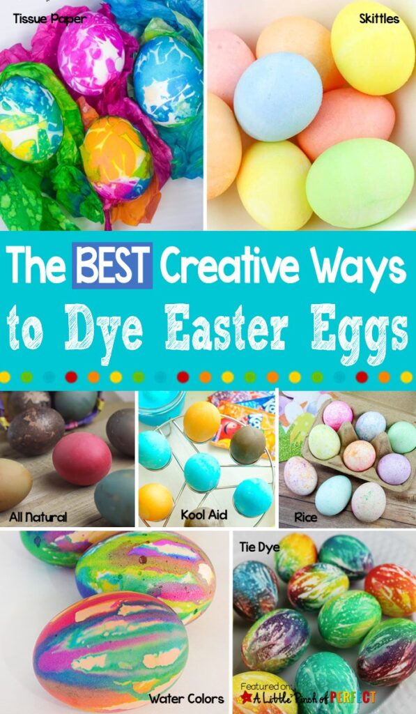 How to Dye Easter Eggs in creative and easy ways that are fun for kids and adults. #Easter #eastereggs #kidsactivity