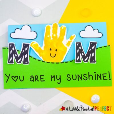 You are My Sunshine Handprint Craft and Free Template for Mother's Day