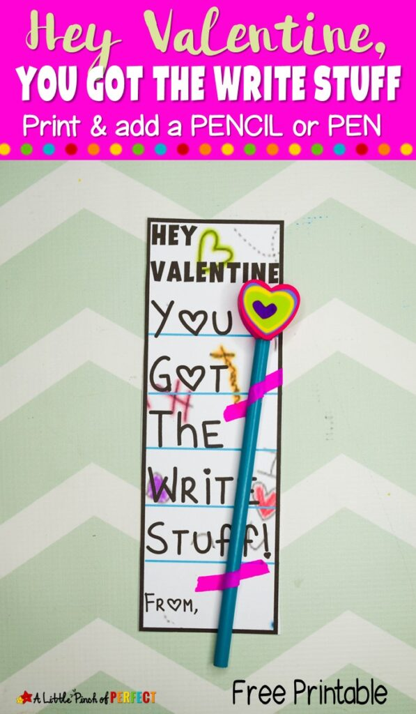 """You Got the Write Stuff"" Valentine's Pencil Card Free Printable: Kids can tell their Valentine they, ""Got the Write Stuff,"" and attach a pencil or pen to match the funny pun. It's the Perfect non-candy gift for school classroom gifts, church, or other card exchanges. (#Valentinesday #Valentinesdaycard)"