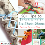 20+ Tips for Teaching Kids How to Tie Their Shoes